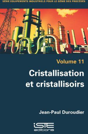 Cristallisation et cristallisoirs