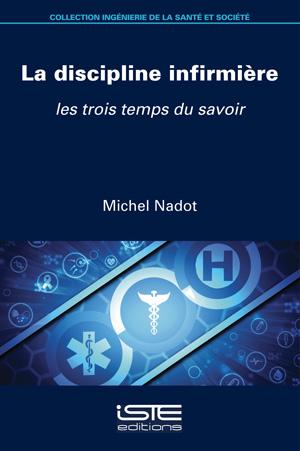 Livre La discipline infirmière - Michel Nadot