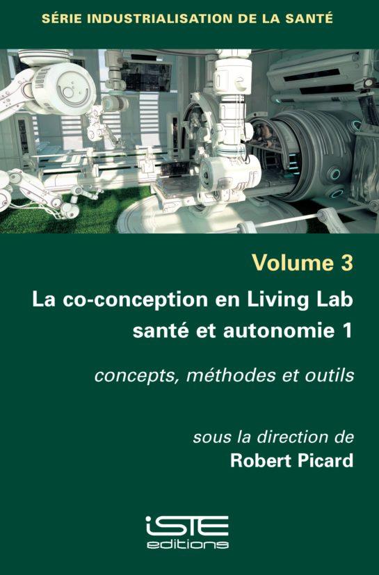 La co-conception en Living Lab santé et autonomie 1 - Robert Picard