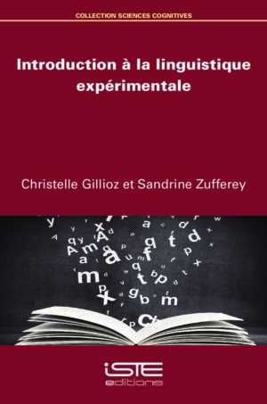 Livre scientifique - Introduction à la linguistique expérimentale - Christelle Gillioz et Sandrine Zufferey