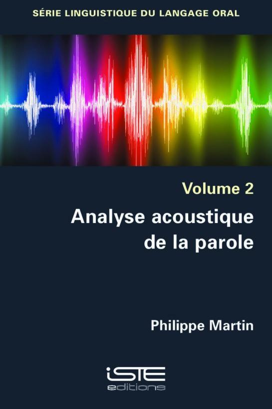 Livre scientifique - Analyse acoustique de la parole - Philippe Martin