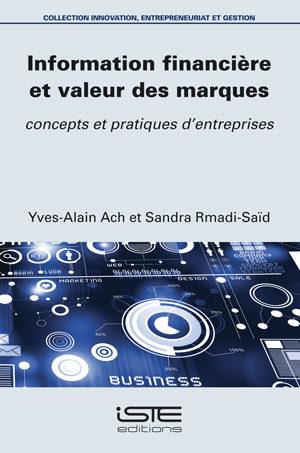Livre scientifique - Information financière et valeur des marques - Yves-Alain Ach et Sandra Rmadi-Saïd