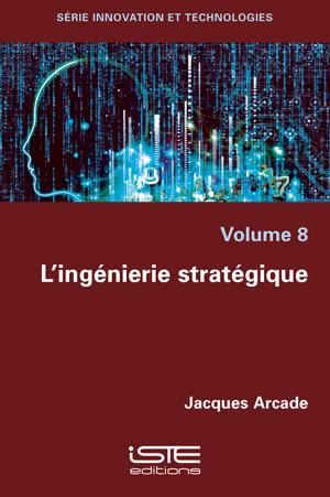 Livre scientifique - L'ingénierie stratégique - Jacques Arcade