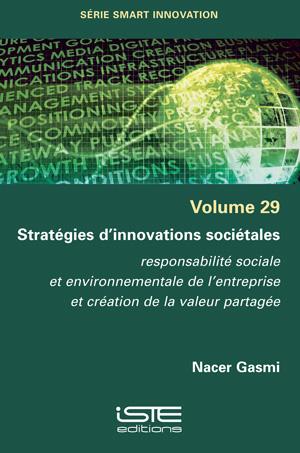 Livre scientifique - Stratégies d'innovations sociétales - Nacer Gasmi