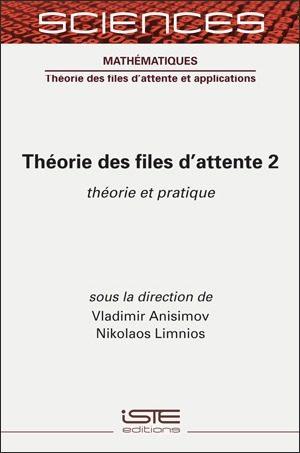 Livre scientifique - Théorie des files d'attente 2 - Vladimir Anisimov et Nikolaos Limnios