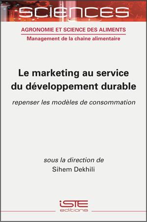 Livre scientifique - Le marketing au service du developpement durable - Sihem Dekhili