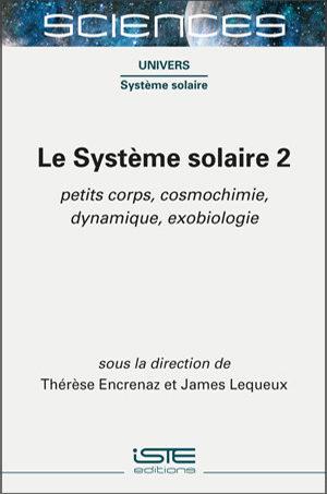 Livre scientifique - Le Système solaire 2 - Thérèse Encrenaz et James Lequeux