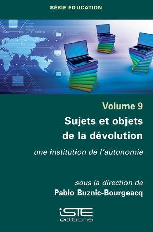 Livre scientifique - Sujets et objets de la dévolution - PabloBuznic-Bourgeacq