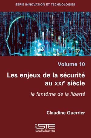 Livre scientifique - Les enjeux de la sécurité au XXIe siècle - Claudine Guerrier