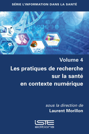 Livre scientifique - Les pratiques de recherche sur la santé en contexte numérique - Laurent Morillon