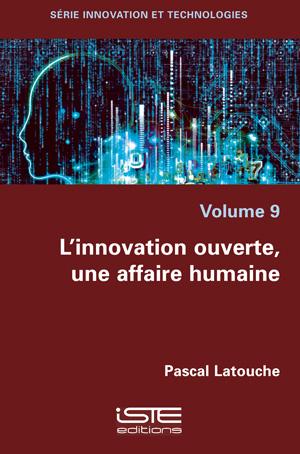 Livre scientifique - L'innovation ouverte, une affaire humaine - Pascal Latouche