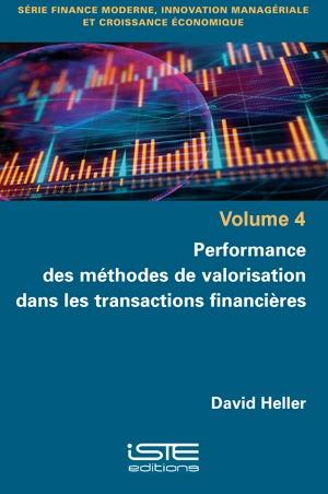 Livre scientifique - Performance des méthodes de valorisation dans les transactions financières - David Heller
