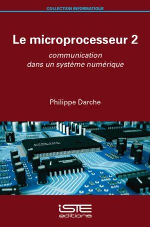 Livre scientifique - Le microprocesseur 2 - Philippe Darche