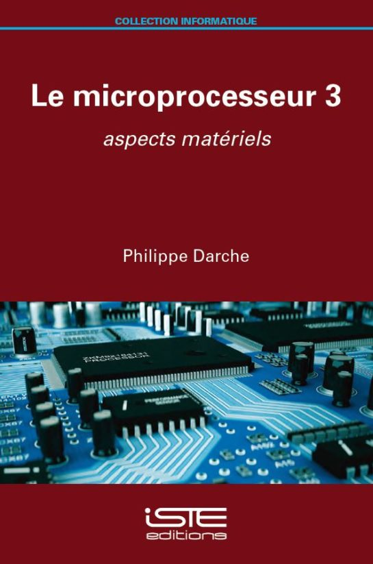 Livre scientifique - Le microprocesseur 3 - Philippe Darche