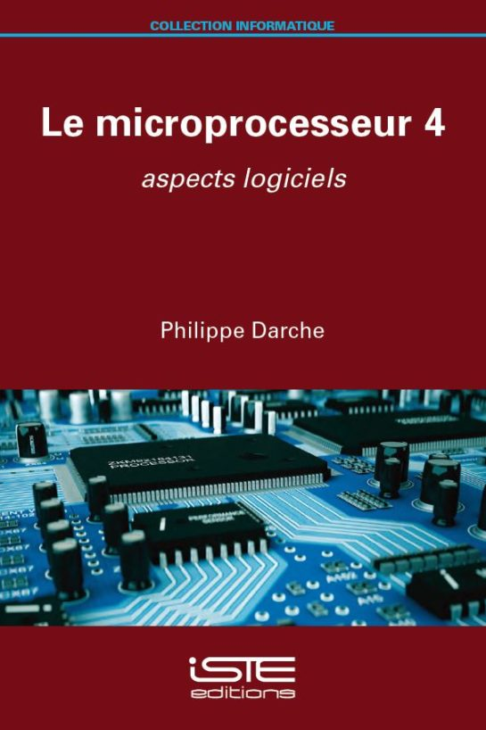 Livre scientifique - Le microprocesseur 4 - Philippe Darche