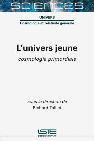 Livre scientifique - L'Univers jeune - Richard Taillet