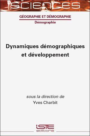 Livre scientifique - Dynamiques démographiques et développement - Yves Charbit