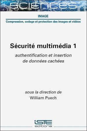 Livre scientifique - Sécurité multimédia 1 - William Puech