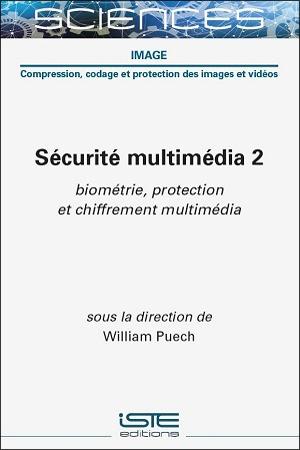 Livre scientifique - Sécurité multimédia 2 - William Puech