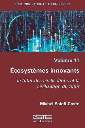 Livre scientifique - Écosystèmes innovants - Michel Saloff-Coste