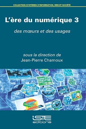 Livre scientifique - L'ère du numérique 3 - Jean-Pierre Chamoux
